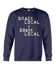 Snack Local Drink Local Shirt Crewneck Sweatshirt thumbnail