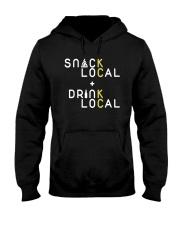 Snack Local Drink Local Shirt Hooded Sweatshirt thumbnail