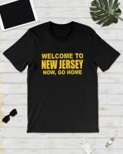 Welcome To New Jersey Now Go Home Shirt Classic T-Shirt lifestyle-mens-crewneck-front-17