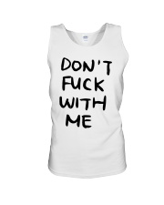 Don't Fuck With Me I Will Cry Shirt Unisex Tank thumbnail