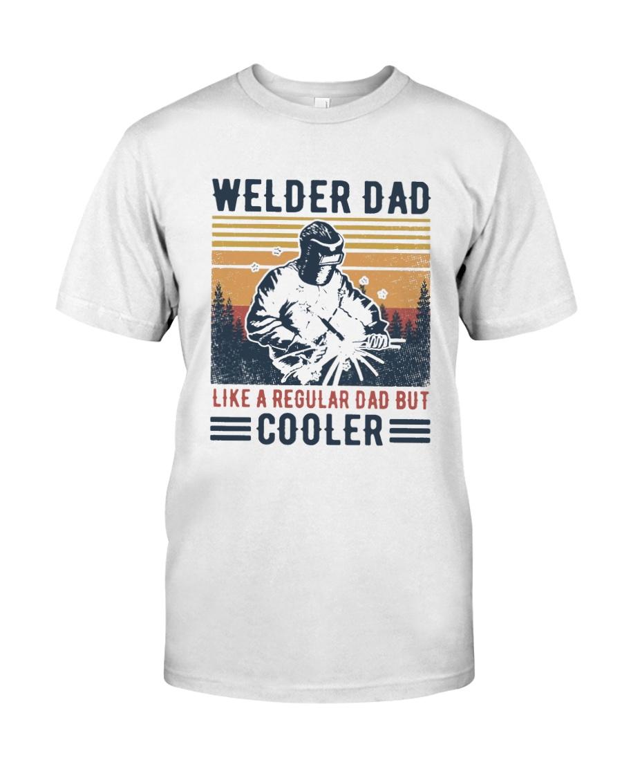 Vintage Welder Dad Like A Regular Dad But Shirt Classic T-Shirt