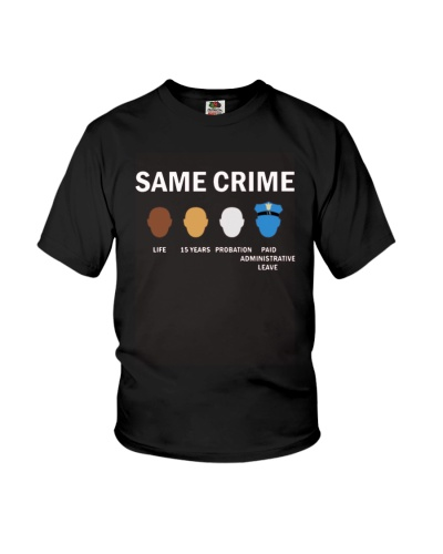Same Crime Life 15 Years Probation Paid Shirt
