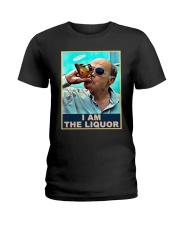 Jim Lahey I Am The Liquor Shirt Ladies T-Shirt thumbnail