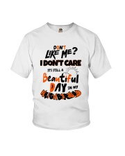 Don't You Like Me I Don't Care It's Still Shirt Youth T-Shirt thumbnail