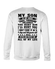 My Son Is My Baby Today Tomorrow Hurt You Shirt Crewneck Sweatshirt thumbnail
