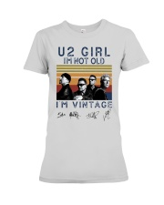 Vintage U2 Girl I'm Not Old I'm Vintage Shirt Premium Fit Ladies Tee thumbnail