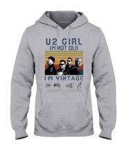 Vintage U2 Girl I'm Not Old I'm Vintage Shirt Hooded Sweatshirt thumbnail