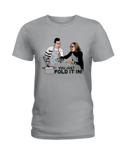 You Just Fold It In Shirt Ladies T-Shirt thumbnail