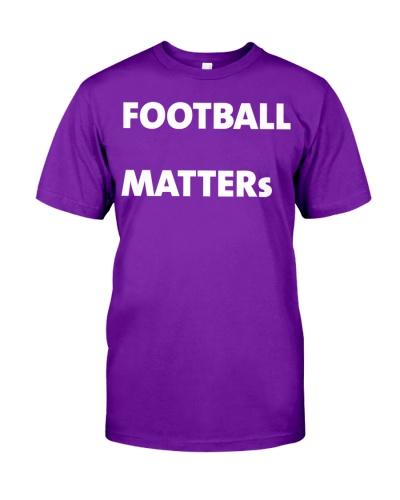 Football matters t shirts