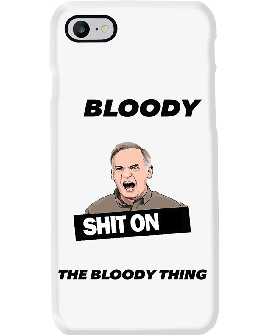 Shit On The Bloody Thing phone case Phone Case
