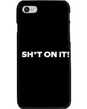 Shit on it - Phone Case Phone Case i-phone-7-case