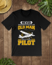 PILOT GIFTS -  NEVER UNDERESTIMATE AN OLD MAN Classic T-Shirt lifestyle-mens-crewneck-front-18