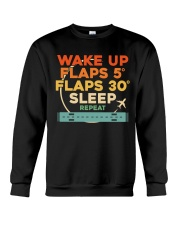 GREAT GIFTS FOR PILOT WAKE UP FLAPS SLEEP REPEAT Crewneck Sweatshirt thumbnail