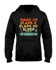 GREAT GIFTS FOR PILOT WAKE UP FLAPS SLEEP REPEAT Hooded Sweatshirt thumbnail