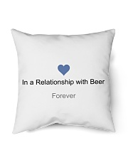 """VALENTINE GIFT IN A RELATIONSHIP WITH BEER FOREVER Indoor Pillow - 16"""" x 16"""" thumbnail"""