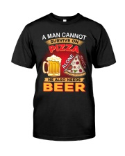 CRAFT BEER LOVER - A MAN NEEDS BEER AND PIZZA Classic T-Shirt front