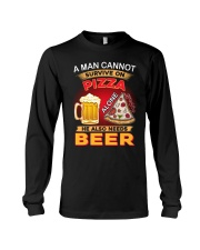 CRAFT BEER LOVER - A MAN NEEDS BEER AND PIZZA Long Sleeve Tee thumbnail