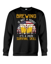 BEER BREWING IS NOT A HOBBY IT'S A SURVIVAL SKILL Crewneck Sweatshirt thumbnail
