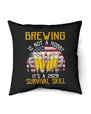 """BEER BREWING IS NOT A HOBBY IT'S A SURVIVAL SKILL Indoor Pillow - 16"""" x 16"""" thumbnail"""