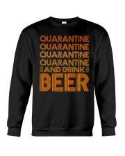 2020 BEER BREWERS QUARANTINE AND DRINK BEER Crewneck Sweatshirt thumbnail