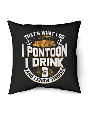 "PONTOON BOAT GIFTS - I DRINK AND I KNOW THINGS Indoor Pillow - 16"" x 16"" thumbnail"