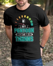 PONTOON GIFT - MY PONTOON DOESN'T RUN ON THANKS Classic T-Shirt apparel-classic-tshirt-lifestyle-front-52