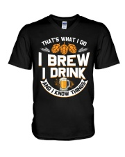 I BREW CRAFT BEER I DRINK AND I KNOW THINGS V-Neck T-Shirt thumbnail