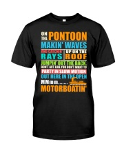 PONTOON BOAT GIFTS - ON THE PONTOON MOTORBOATING Classic T-Shirt front