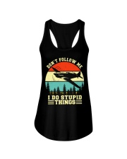 PILOT GIFTS - DON'T FOLLOW ME I DO STUPID THINGS Ladies Flowy Tank thumbnail