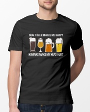 CRAFT BEER LOVER - MAKES ME HAPPY Classic T-Shirt lifestyle-mens-crewneck-front-13