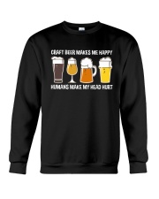 CRAFT BEER LOVER - MAKES ME HAPPY Crewneck Sweatshirt thumbnail