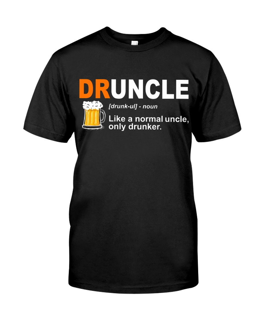 CRAFT BEER LOVER - DRUNCLE Classic T-Shirt