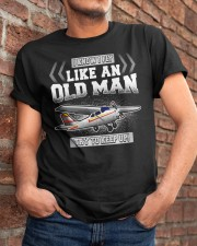 GREAT GIFT FOR PILOT - LIKE AN OLD MAN Classic T-Shirt apparel-classic-tshirt-lifestyle-26