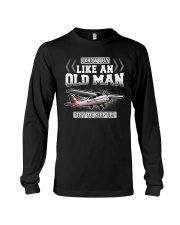 GREAT GIFT FOR PILOT - LIKE AN OLD MAN Long Sleeve Tee thumbnail