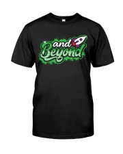AND BEYOND Classic T-Shirt front