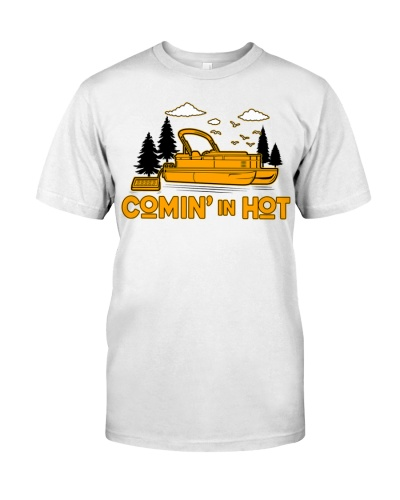 PONTOON BOAT GIFT - COMING IN HOT WHITE