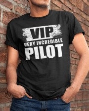 GREAT GIFT FOR PILOT - VERY INCREDIBLE PILOT Classic T-Shirt apparel-classic-tshirt-lifestyle-26