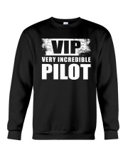 GREAT GIFT FOR PILOT - VERY INCREDIBLE PILOT Crewneck Sweatshirt thumbnail