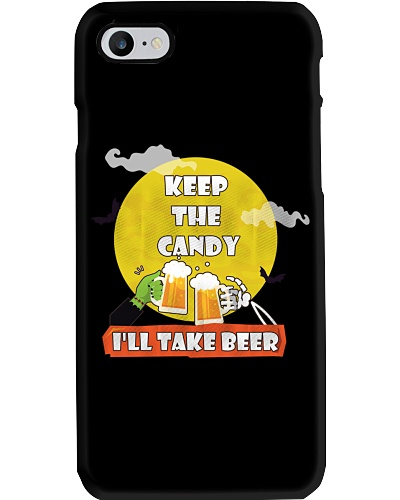 CRAFT BEER LOVER - KEEP THE CANDY I LL TAKE BEER