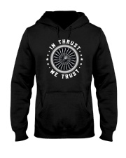 AVIATION LOVERS - IN THRUST WE TRUST Hooded Sweatshirt thumbnail