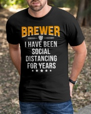 BREWER I HAVE BEEN SOCIAL DISTANCING FOR YEARS Classic T-Shirt apparel-classic-tshirt-lifestyle-front-52