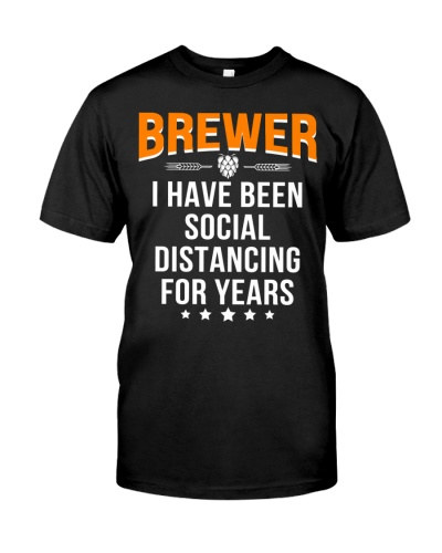 BREWER I HAVE BEEN SOCIAL DISTANCING FOR YEARS
