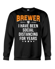 BREWER I HAVE BEEN SOCIAL DISTANCING FOR YEARS Crewneck Sweatshirt thumbnail