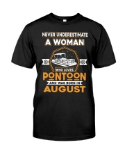 PONTOON BOAT GIFT - AUGUST PONTOON WOMAN Classic T-Shirt front