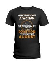 PONTOON BOAT GIFT - AUGUST PONTOON WOMAN Ladies T-Shirt thumbnail