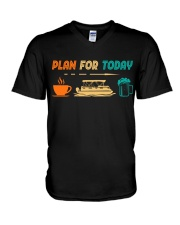 PONTOON BOAT GIFT - PONTOON PLAN FOR TODAY V-Neck T-Shirt thumbnail