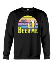 BEER SHIRT FUNNY SAYING - BEER ME Crewneck Sweatshirt thumbnail