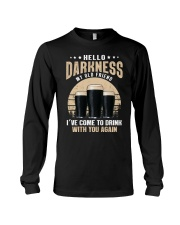 CRAFT BEER LOVER - HELLO DARKNESS MY OLD FRIEND Long Sleeve Tee thumbnail