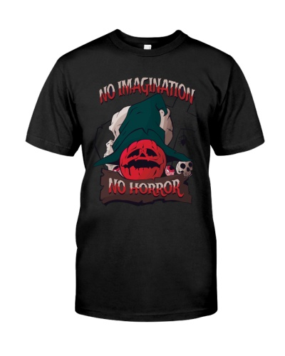 HW - NO IMAGINATION - NO HORROR