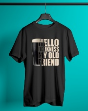 HELLO DARKNESS MY OLD FRIEND Classic T-Shirt lifestyle-mens-crewneck-front-3